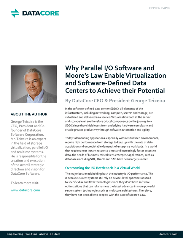 Why Parallel I/O & Moore's Law Enable Virtualization and Software-Defined Data Centers to Achieve their Potential