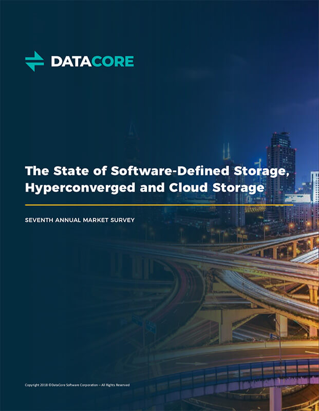The State of Software-Defined Storage, Hyperconverged and Cloud Storage: Seventh Annual Market Survey